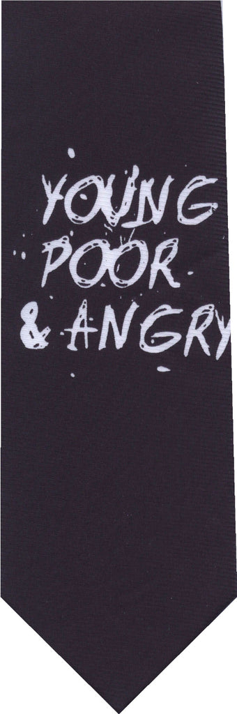 Young Poor & Angry New Novelty Tie