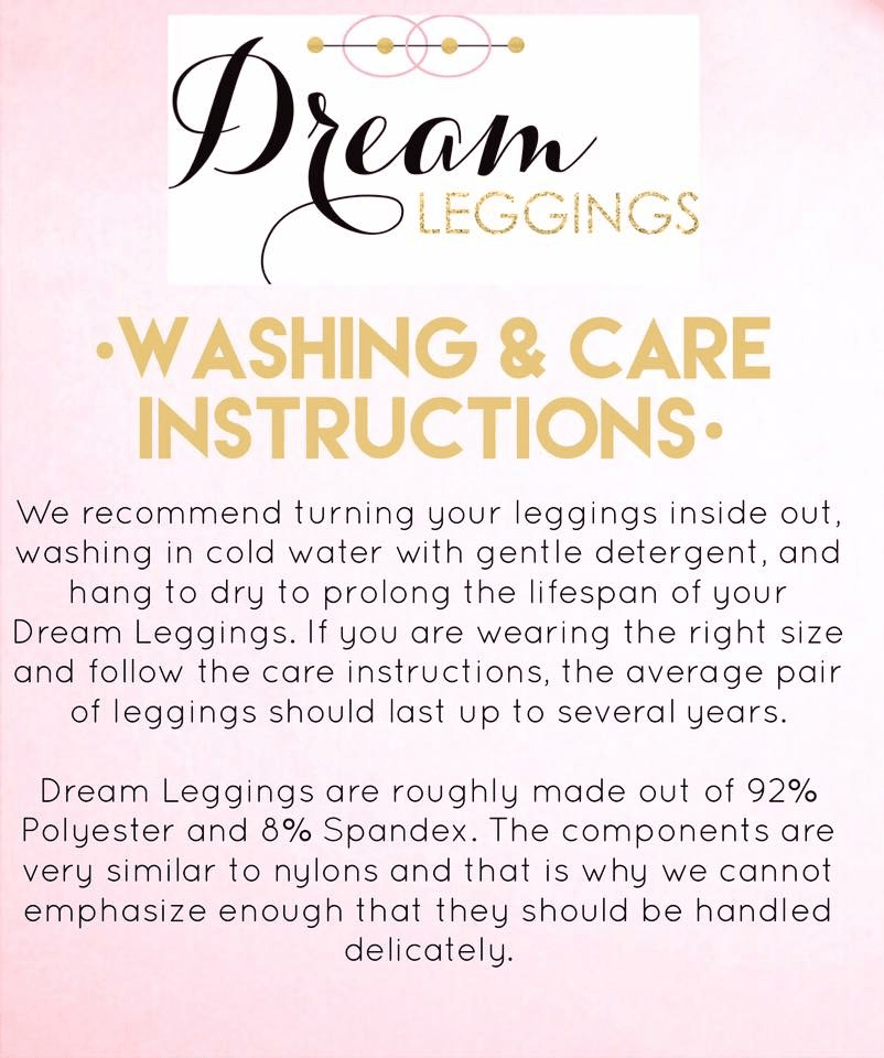 **WASHING & CARE iNSTRUCTIONS FOR YOUR DREAM LEGGINGS!