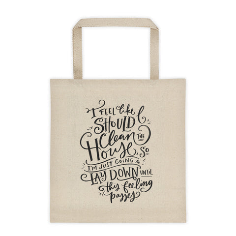 Let The Feeling Pass Tote Bag