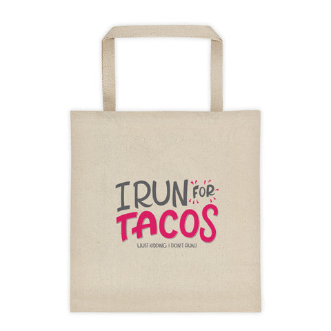 I Run For Tacos Tote Bag