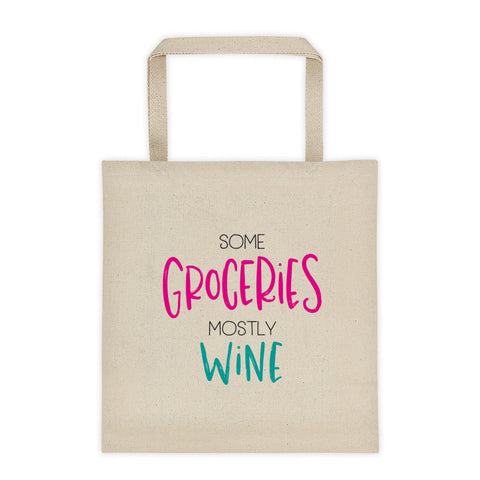 Mostly Wine Tote Bag