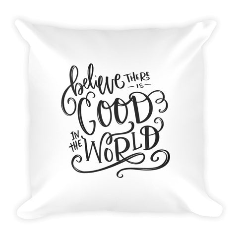 Good In The World Square Pillow