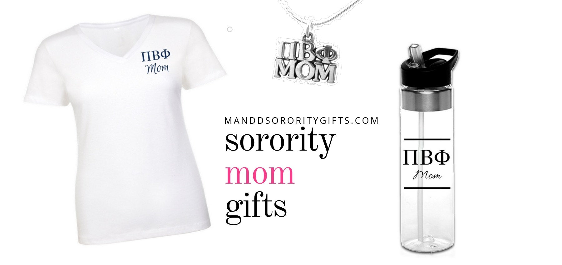 Pi Beta Phi Mom Gifts Promo