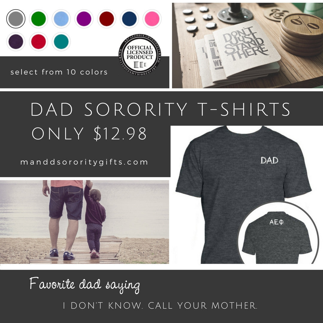 Shop Sorority Dad Shirts for only $12.98 available in 10 colors.