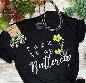 Women's Black Suck It Up Buttercup Tee