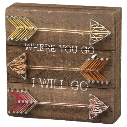 Where You Go I Will Go String Art Sign