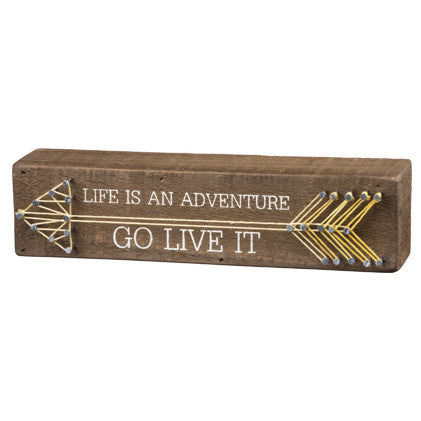 Life Is An Adventure Go Live It String Art Sign