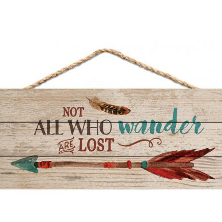 """Not all who Wander are Lost"" Wooden Sign"