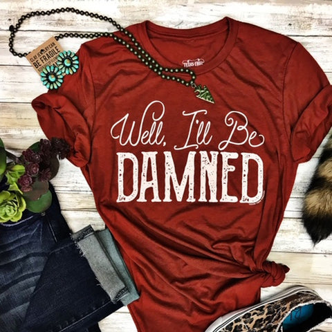 Women's Burnt Orange I'll Be Damned Tee
