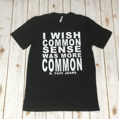 B Tuff Men's Black Common Sense Tee