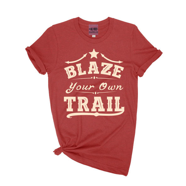 """Blaze Your Own Trail"" Red Tee"