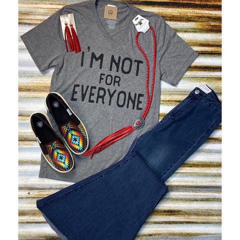 """I'm Not for Everyone"" Tee"