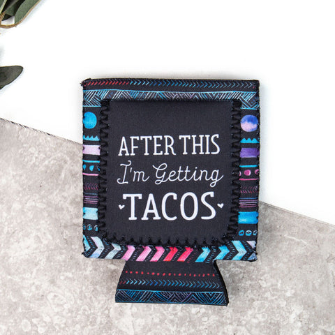 Getting Tacos Koozie