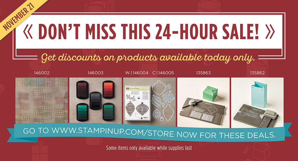 Stampin' Up! Online Extravanganza! 24-HOUR FLASH SALE