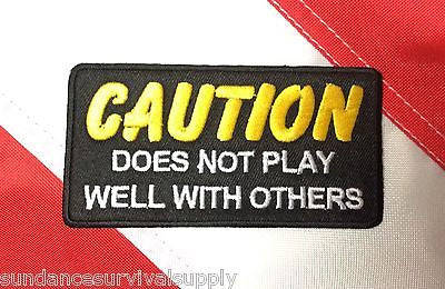Does Not play well with others patch survival tactical military gift novelty 452 - Sundance Survival Supply