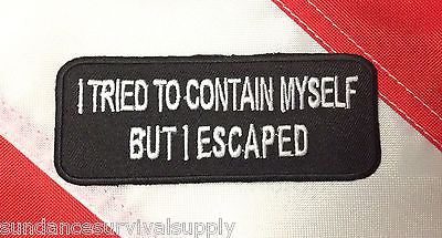 I tried to contain myself but  patch survival tactical military gift novelty 454 - Sundance Survival Supply