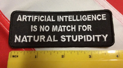 Artificial intelligence is no match for natural patch design morale fun gift 488