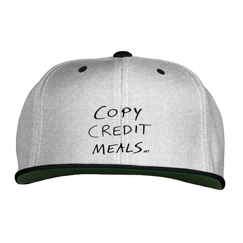 Copy Credit Meals Snapback Hat