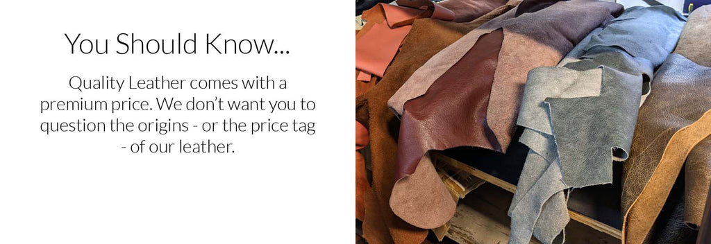 You Should Know About Our Leather