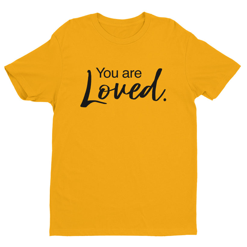 You are Loved. Short Sleeve T-shirt