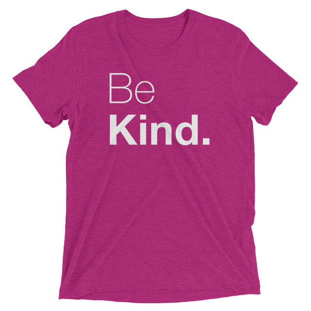 Be Kind Triblend Short sleeve t-shirt - The Do Good Shop