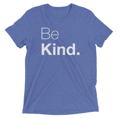 Be Kind Triblend Short sleeve t-shirt