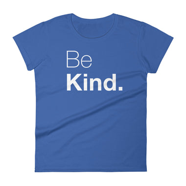 Be Kind Women's short sleeve t-shirt