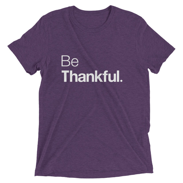 Be Thankful Short sleeve t-shirt - The Do Good Shop