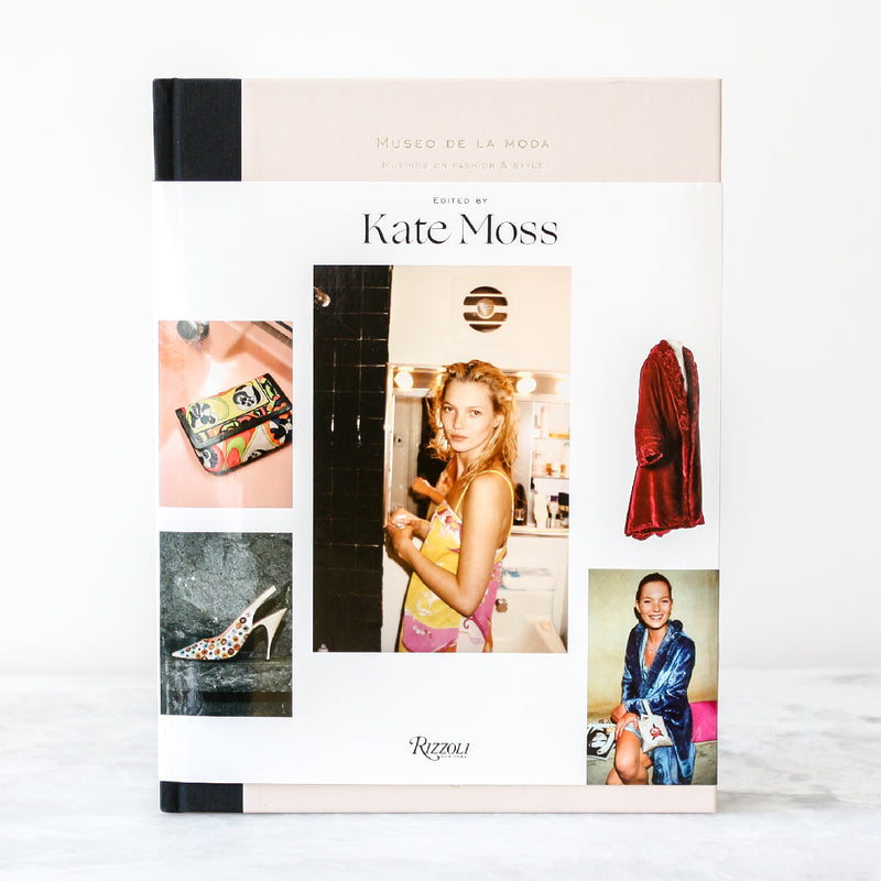 Musings on Fashion & Style - Museo De La Moda Edited by Kate Moss, Preface by Jorge Yarur Bascuñán