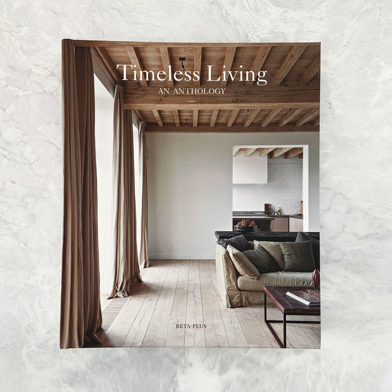 Timeless Living | An Anthology