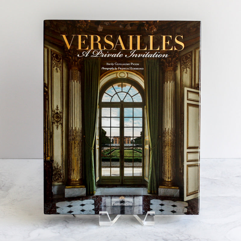 Versailles A Private Invitation coffee table book