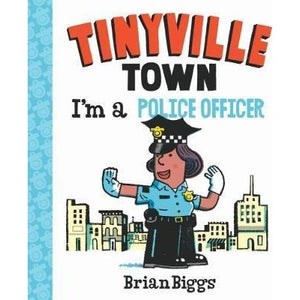 Tinyville Town I Am A Police Officer