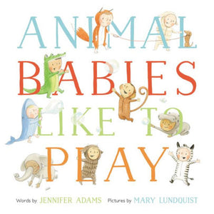Animal Babies Like To Play
