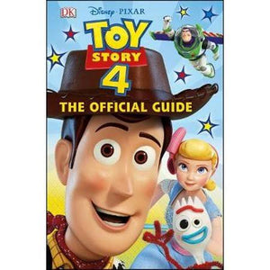 Toy Story 4 The Official Guide