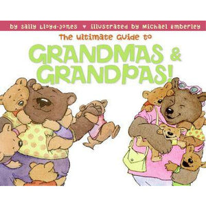 The Ultimate Guide to Grandmas & Grandpas