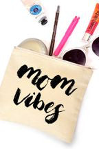 Mom Vibes Make Up Pouch