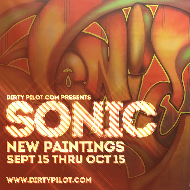SONIC New Paintings at DirtyPilot