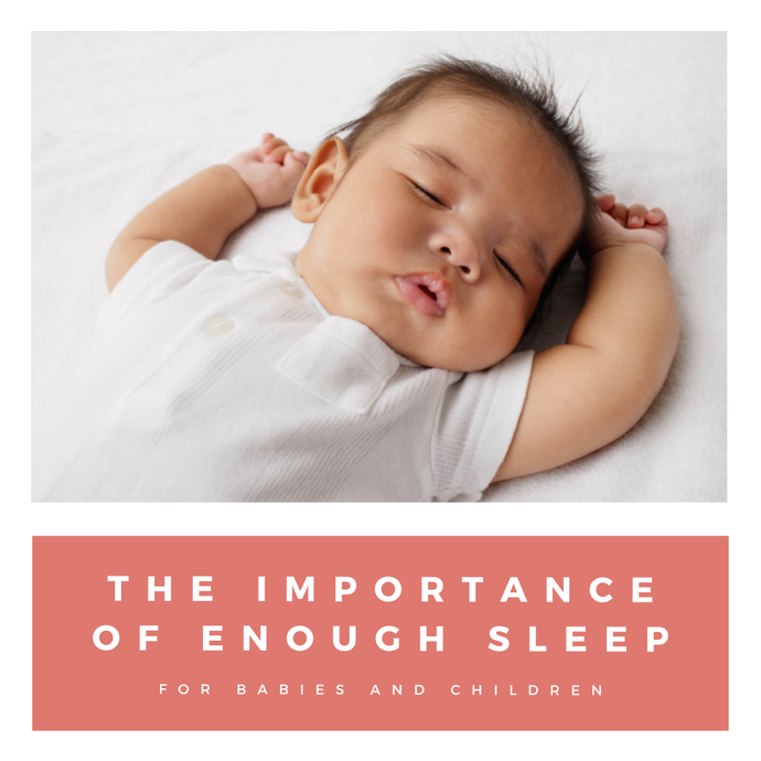 The Importance Of Enough Sleep For Babies and Children