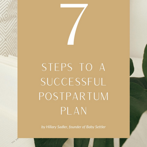 7 steps to a successful postpartum plan from expert, Hillary Sadler on the BeauGen Blog