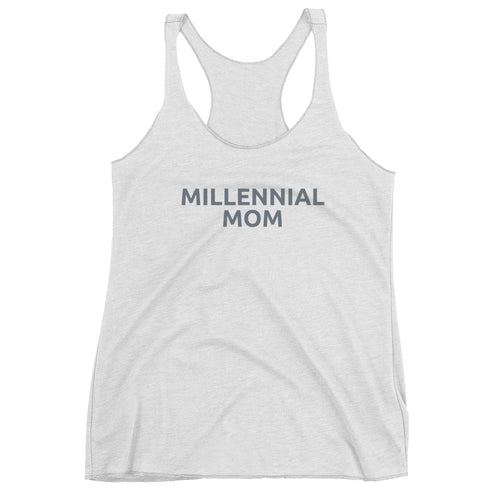 Millennial Mom - Ladies' Tank