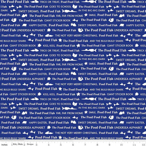 SALE The Pout-Pout Fish Stories Blue - Riley Blake Designs - Text Story Titles - Quilting Cotton Fabric - choose your cut