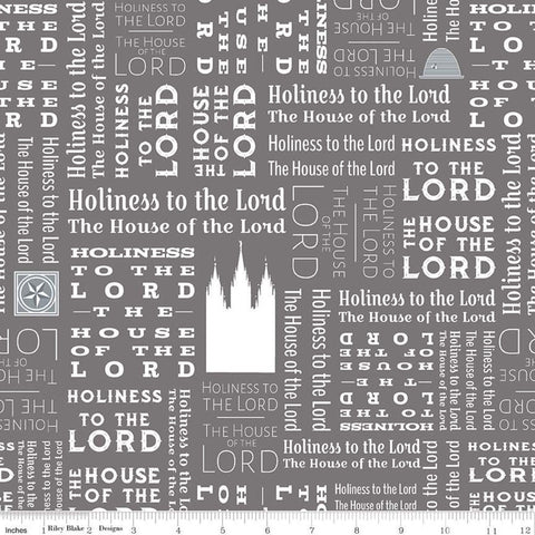 SALE Temples Text C9863 Gray - Riley Blake Designs - House of the Lord Holiness to the Lord Latter-day Saints - Quilting Cotton Fabric