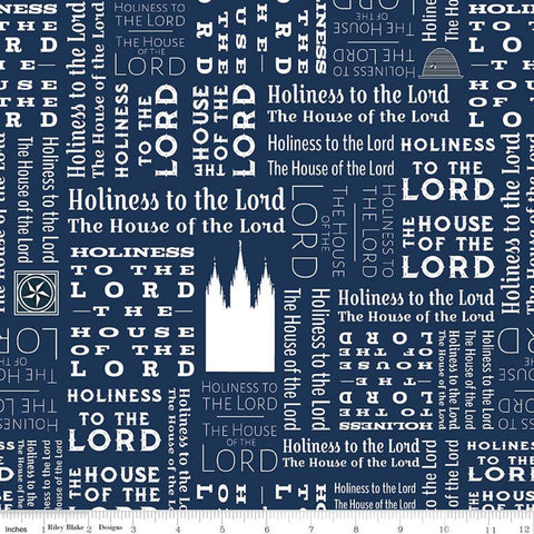 SALE Temples Text C9863 Navy - Riley Blake Designs - House of the Lord Holiness to the Lord Latter-day Saints Blue  - Quilting Cotton Fabric