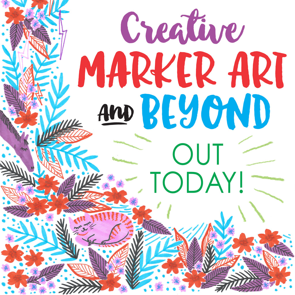 Creative marker Art - Out Today!