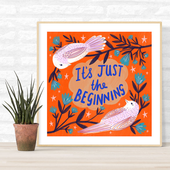 **NEW!** It's Just the Beginning Poster