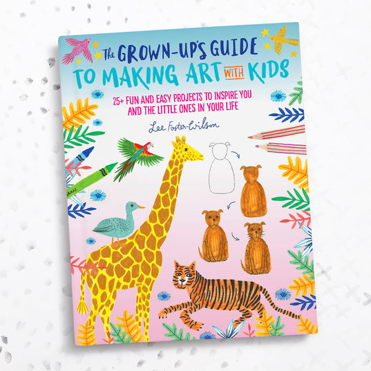 **NEW!** *My Book!* The Grown Up's Guide to Making Art with Kids