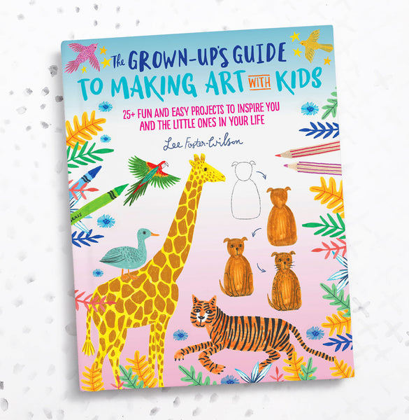 **My Book!** The Grown Up's Guide to Making Art with Kids