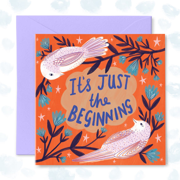 **NEW!** 'It's Just the Beginning' Greetings card