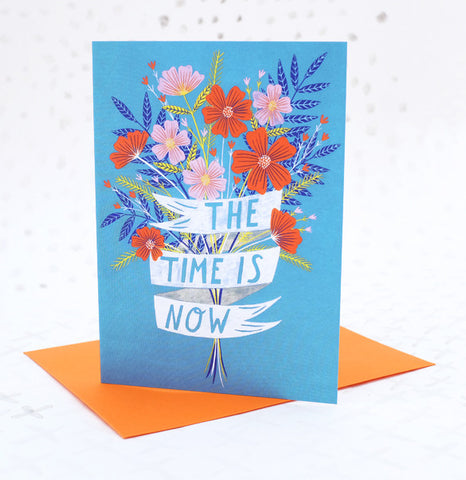 **NEW!** The Time is Now Greetings Card