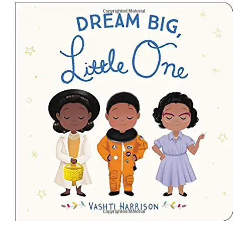Dream Big, Little One Board Book